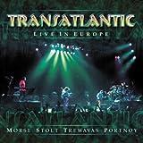 Live in Europe by TRANSATLANTIC (2003-11-04)