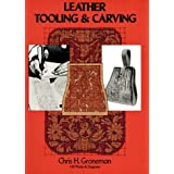 "Leather Tooling and Carvingvon ""Chris H. Groneman"""