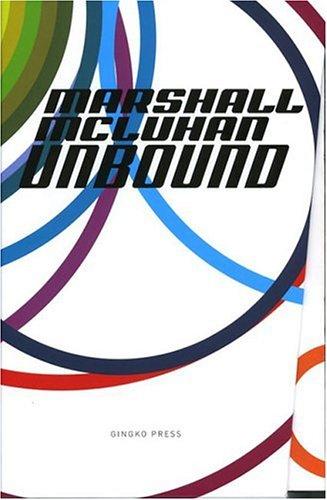 Marshall Mcluhan-Unbound