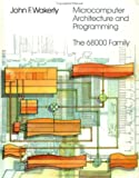 img - for Microcomputer Architecture and Programming: The 68000 Family book / textbook / text book