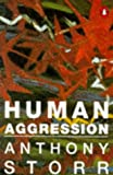 Human Aggression (0140158596) by Storr, Anthony