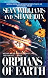 Orphans of Earth (0441010067) by Williams, Sean