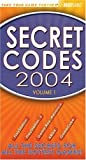 Secret Codes 2004, Volume 1 (0744003369) by BradyGames