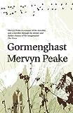 Mervyn Peake Gormenghast (Gormenghast Trilogy (Book Two))