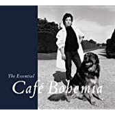 The Essential Cafe Bohemia(DVD付)