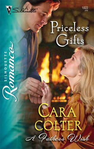 Priceless Gifts (Silhouette Romance), CARA COLTER