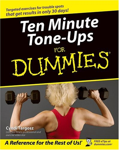 Ten Minute Tone-Ups For Dummies front-376780
