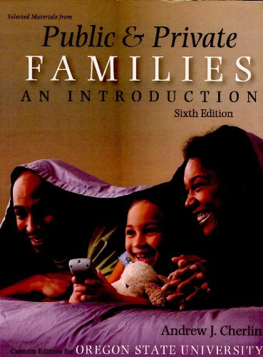 Public & Private Families, selected materials--(Custom Edition for Oregon State Uni.)