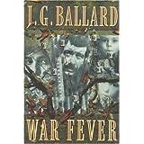War Fever ~ J. G. Ballard