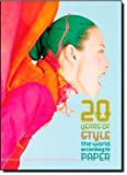 20 Years of Style: The World According to Paper (0060723025) by Hastreiter, Kim