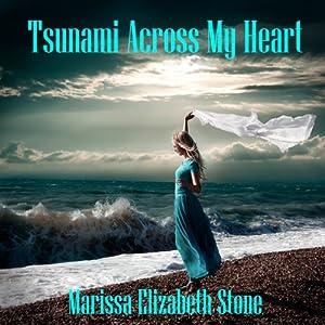 Tsunami Across My Heart: The Subway Series | [Marissa Elizabeth Stone]