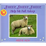 SHEEP, SHEEP, SHEEP, HELP ME FALL ASLEEP (A Picture Yearling Book)