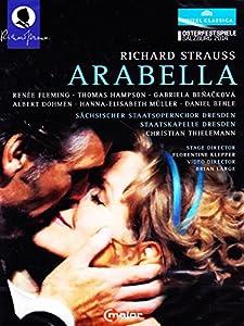 Strauss: Arabella [Fleming, Hampson, Dohmen, Christian Thielemann] [DVD] [2014]