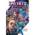 I, Who 2: The Unauthorized Guide to Doctor Who Novels and Audios