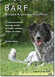 BARF - Biologisch Artgerechtes Rohes Futter f�r Hunde