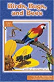 Birds, Bugs, And Bees (A.P. Reader)