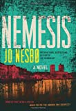 Nemesis (A Harry Hole Novel)