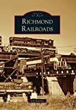 Richmond Railroads (Images of Rail) (0738566489) by Hawkins, Jeff