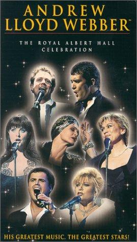 Andrew Lloyd Webber - The Royal Albert Hall Celebration [VHS]
