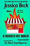 A Burned Out Baker: Classic Diner Mystery #7 (The Classic Diner Mysteries) (Volume 7)
