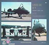 img - for Fairchild Republic A-10 Thunderbolt (Lock on, No. 7) book / textbook / text book