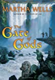 The Gate of Gods: Book Three of the Fall of Ile-Rien (Fall of the Ile-Rien) (0380977907) by Wells, Martha