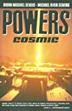 Powers, Vol. 10: Cosmic (v. 10)