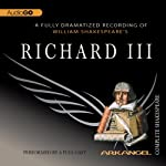 Richard III: Arkangel Shakespeare | William Shakespeare