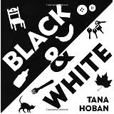 Black & White ~ Tana Hoban