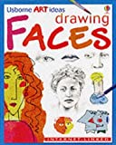 Drawing Faces (Usborne Art Ideas) (0746037422) by Dickins, Rosie