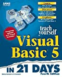 img - for Teach Yourself Visual Basic 5 in 21 Days (Sams Teach Yourself...in 21 Days) book / textbook / text book