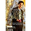 High-Powered, Hot-Blooded (       UNABRIDGED) by Susan Mallery Narrated by Gayle Hendrix