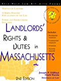 Landlords' Rights & Duties in Massachusetts: With Forms (Landlord's Legal Guide in Massachusetts)