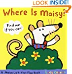 Where Is Maisy? (Maisy Lift-The-Flap...