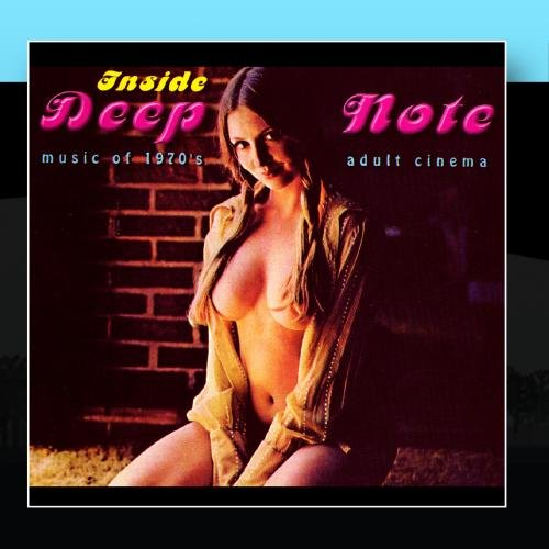 Inside Deep Note: Music Of 1970′s Adult Cinema by Various Artists