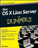 Mac OS X Lion Server For Dummies (For Dummies (Computer/Tech))