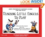 Teaching Little Fingers to Play: A Bo...