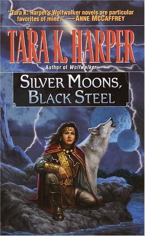 Image for Silver Moons, Black Steel (Tales of the Wolves)