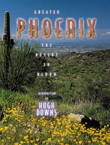 Greater Phoenix: The Desert in Bloom (Urban Tapestry Series), Downs,Hugh/Doubleday,Sandy