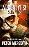 The Apocalypse Survivors: The Undead World Novel 2