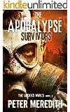 The Apocalypse Survivors: The Undead World Novel 2 (The Undead World Series)