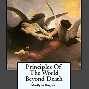 Principles of the World Beyond Death Audiobook