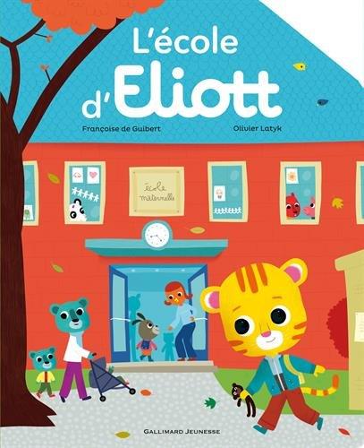 [L'] Ecole d' Eliott
