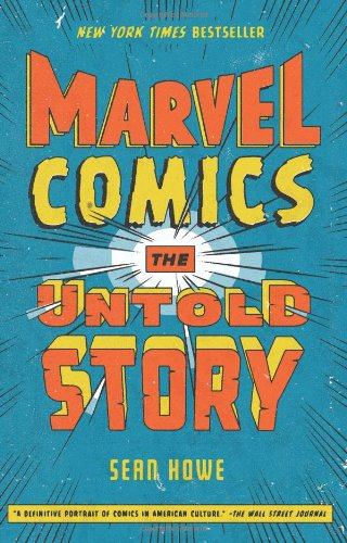 Marvel Comics: The Untold Story by Sean Howe, Mr. Media Interviews