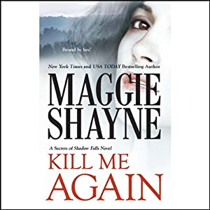 Kill Me Again | [Maggie Shayne]