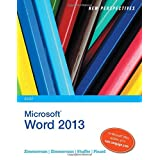 New Perspectives on Microsoft Word 2013, Brief (New Perspectives (Course Technology Paperback)) by S. Scott Zimmerman, Beverly B. Zimmerman, Ann Shaffer and Katherine T. Pinard  (May 14, 2013)