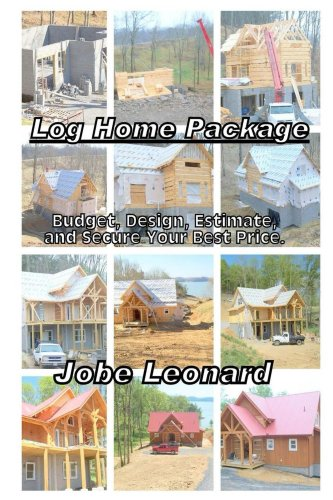 Log home package budget design estimate and secure for Log home cost estimator