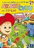 echange, troc Adiboud chou au cirque + Au pays des bonbons