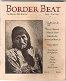 img - for Border Beat: The Border Arts Journal (Smoke, May - June 1997) book / textbook / text book