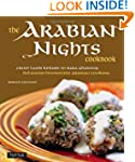 The Arabian Nights Cookbook: From Lam...